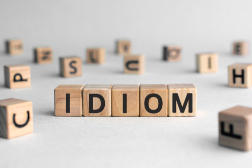 VOCABULARY 30: Idioms. How many can you find?